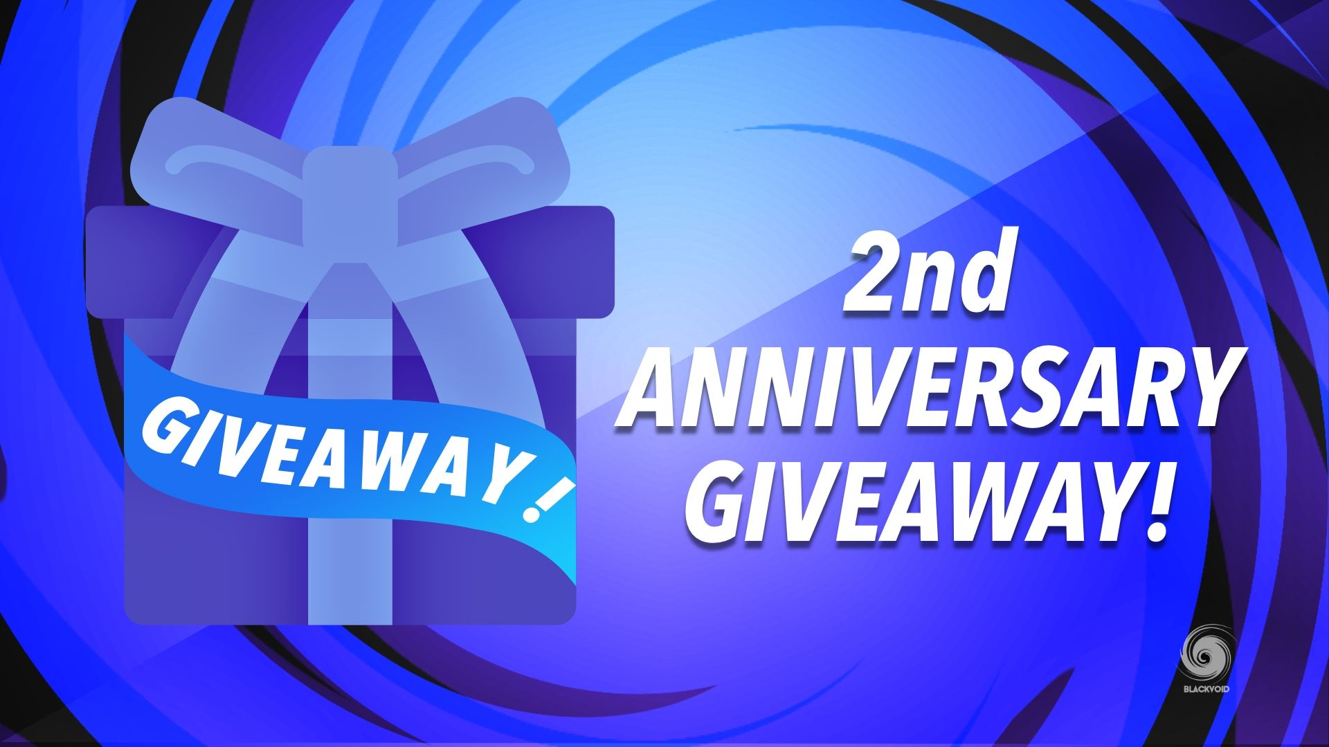 Blackvoid's 2nd-anniversary giveaway!