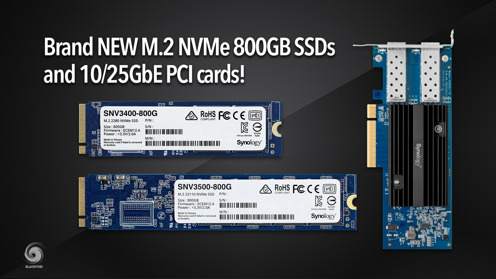 NEW M.2 NVMe SNV3000 800G drives and 10/25Gbe PCI add-in cards
