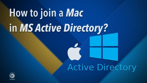 How to join a Mac in Microsoft Active Directory?