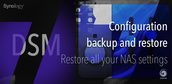 DSM 7 - Configuration backup and restore
