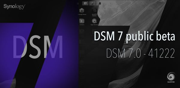 DSM 7 - 41222 public beta upgrade and new features