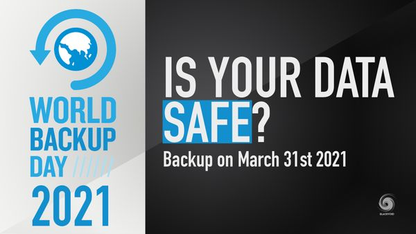 Is your data safe? World backup day 2021